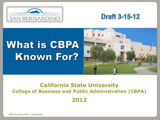 California State University College of Business and Public Administration CBPA 2012