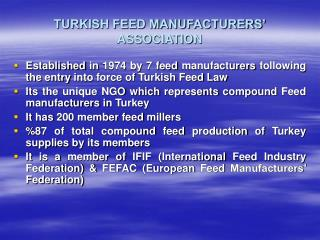 TURKISH FEED MANUFACTURERS  ASSOCIATION
