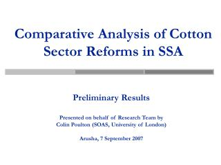 Comparative Analysis of Cotton Sector Reforms in SSA