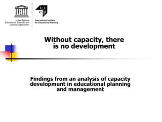 Findings from an analysis of capacity development in educational planning and management