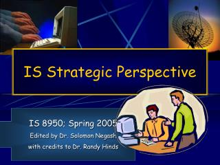 IS Strategic Perspective