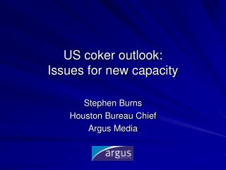 US coker outlook: Issues for new capacity