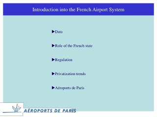 Introduction into the French Airport System