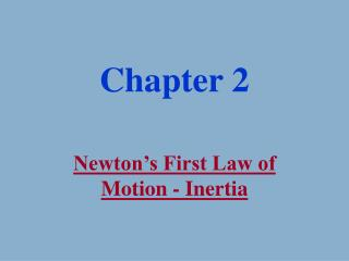 Newton s First Law of Motion - Inertia