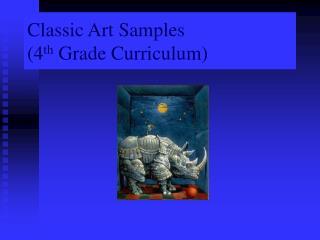 Classic Art Samples 4th Grade Curriculum