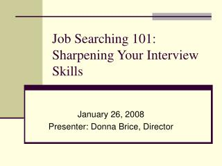 Job Searching 101: Sharpening Your Interview Skills