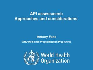 API assessment: Approaches and considerations