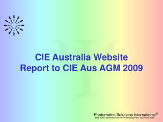 CIE Australia Website Report to CIE Aus AGM 2009