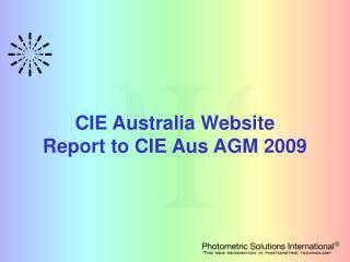 CIE Australia Website Report to CIE Aus AGM 2009