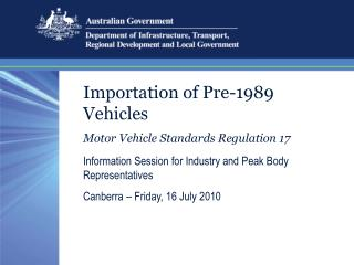 Importation of Pre-1989 Vehicles Motor Vehicle Standards Regulation 17