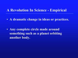A Revolution In Science - Empirical