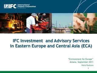 Environment for Europe   Astana, September 2011 Viera Feckova