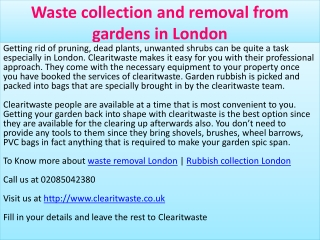 Waste collection and removal from gardens in London