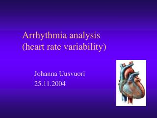 Arrhythmia analysis heart rate variability