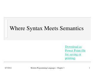 Where Syntax Meets Semantics