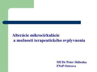 Dysfunkcia mikrocirkul cie                                          je v znamn