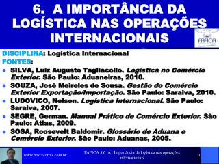 6.  A IMPORT NCIA DA LOG STICA NAS OPERA  ES INTERNACIONAIS