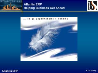 Atlantis ERP Helping Business Get Ahead