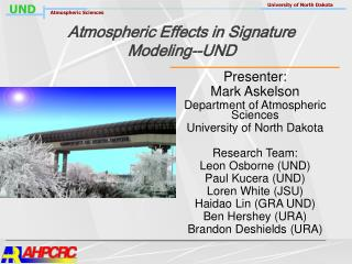 Atmospheric Effects in Signature Modeling--UND
