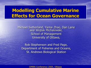 Modelling Cumulative Marine Effects for Ocean Governance