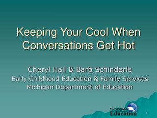 Keeping Your Cool When Conversations Get Hot