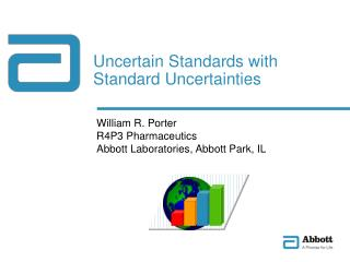 Uncertain Standards with Standard Uncertainties