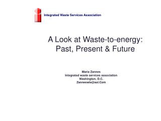 A Look at Waste-to-energy:  Past, Present  Future