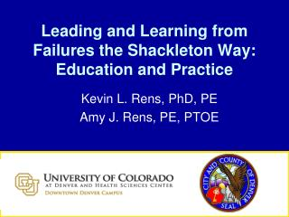Leading and Learning from Failures the Shackleton Way: Education and Practice