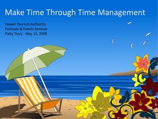 Make Time Through Time Management