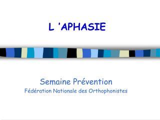 L  APHASIE
