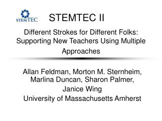 Different Strokes for Different Folks: Supporting New Teachers Using Multiple Approaches