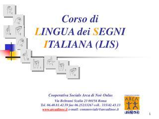 Corso di  LINGUA dei SEGNI  ITALIANA LIS