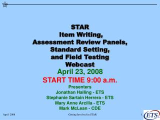 STAR  Item Writing,  Assessment Review Panels,  Standard Setting, and Field Testing Webcast