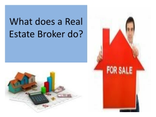 What does a Real Estate Broker do?