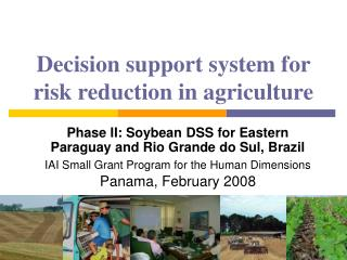 Decision support system for risk reduction in agriculture