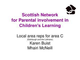 Scottish Network  for Parental involvement in Children s Learning