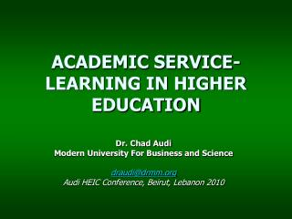 ACADEMIC SERVICE-LEARNING IN HIGHER EDUCATION