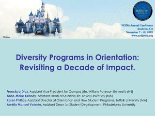 Diversity Programs in Orientation: Revisiting a Decade of Impact.