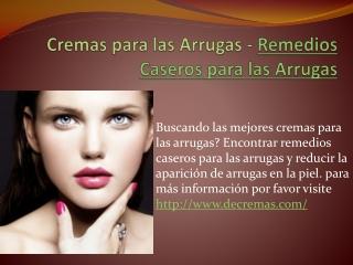 Cremas para las Arrugas - Remedios Caseros para