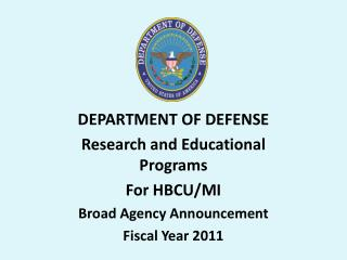 DEPARTMENT OF DEFENSE Research and Educational Programs For HBCU