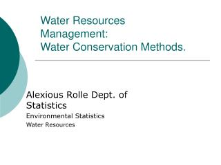 Water Resources Management: Water Conservation Methods.