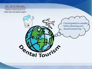 Dental Tourism Trip
