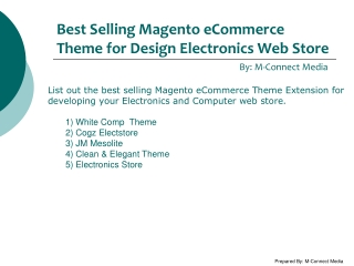 Most Popular Magento Theme Extension for Electronics and Com