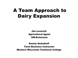 A Team Approach to Dairy Expansion