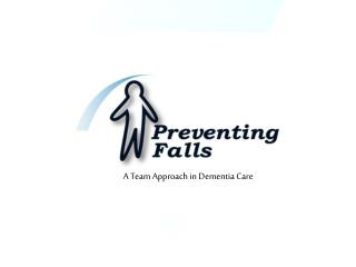 Strategies for Reducing Falls  Among Residents with Dementia In Long Term Care Facilities     Introduction