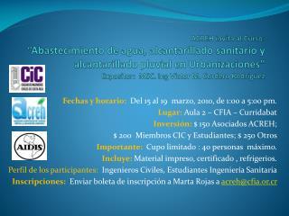 ACREH invita al Curso:   Abastecimiento de agua, alcantarillado sanitario y alcantarillado pluvial en Urbanizaciones  Ex