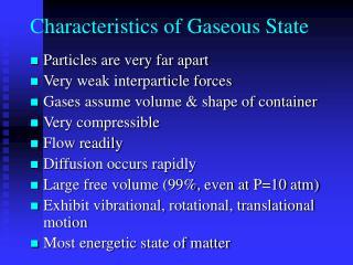 Characteristics of Gaseous State