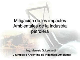 Mitigaci n de los impactos Ambientales de la industria petrolera