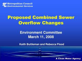 Proposed Combined Sewer Overflow Changes