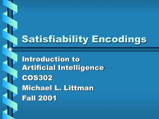 Satisfiability Encodings